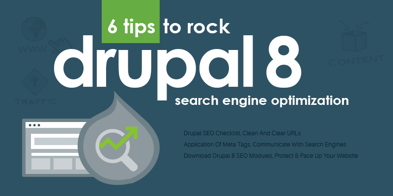 6 Tips To Rock Drupal 8 SEO