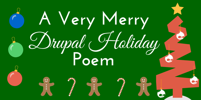 A Very Merry Drupal Holiday Poem