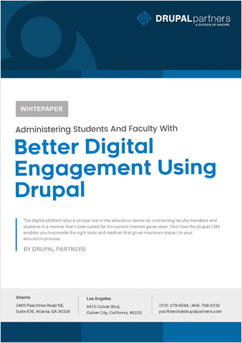 Administering Students And Faculty With Better Digital Engagement Using Drupal