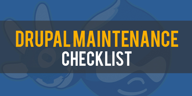 Drupal Maintenance Checklist