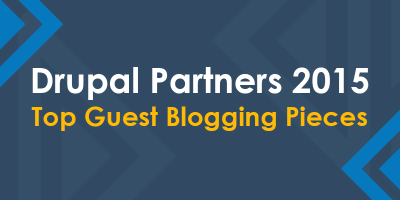 Drupal Partners 2015 Top Guest Blogging Pieces