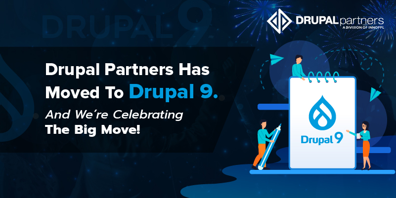 Drupal Partners Has moved To Drupal 9. And We're Celebrating The Big Move!