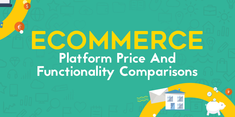 eCommerce Platform Price And Functionality Comparisons
