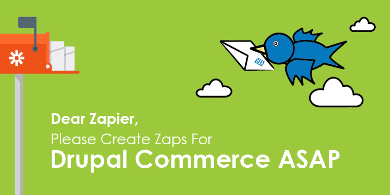Dear Zapier: Please Create Zaps For Drupal Commerce ASAP