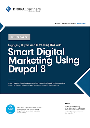 Engaging buyers and increasing ROI with Smart Digital Marketing Using Drupal 8
