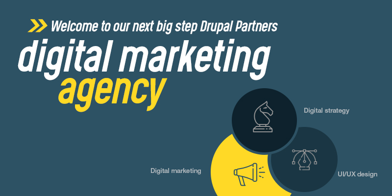Welcome to our next big step - DrupalPartners Digital Marketing Agency