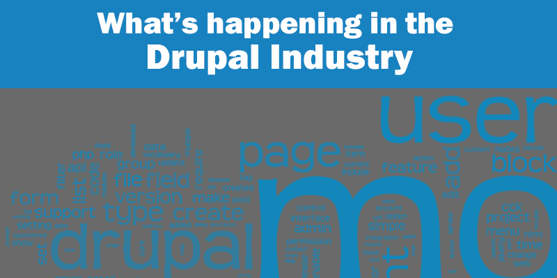 What's Happening In The Drupal Industry