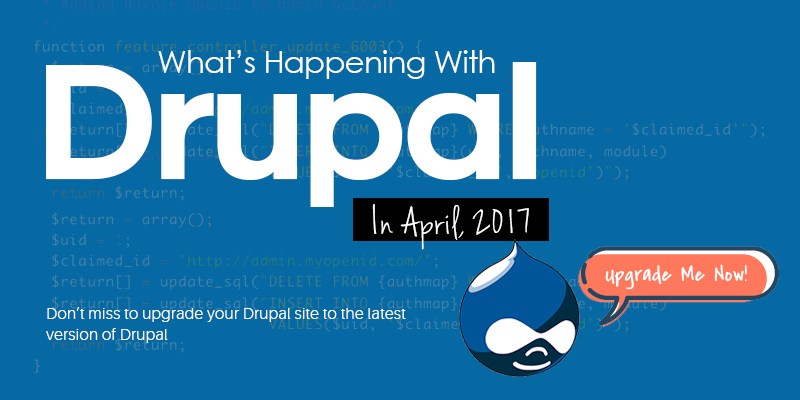 What's New With Drupal In April 2017?