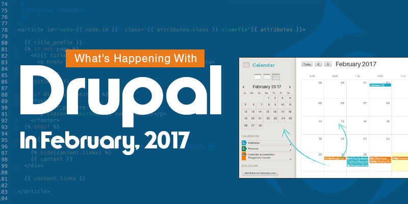 What's Happening With Drupal In February, 2017