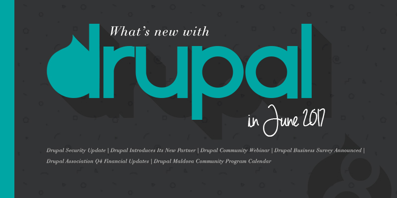 What's New With Drupal In June 2017?