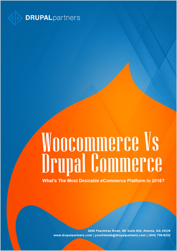 Woocommerce VS Drupal Commerce – The Most Desirable eCommerce Platform in 2016